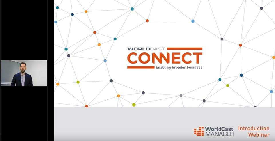 WorldCast Connect Webinar Customer
